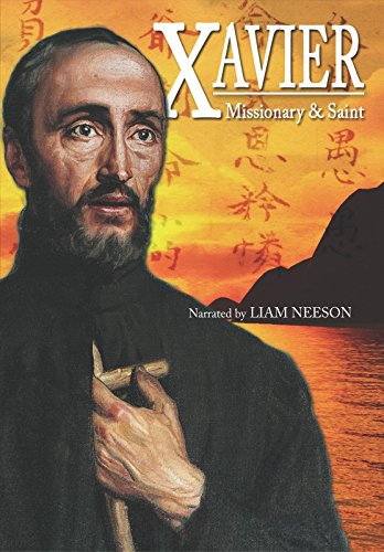 Amazon.com: Xavier: Missionary & Saint: Unavailable, Fourth Week Films