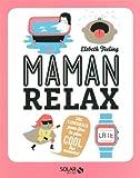 Maman relax - 101