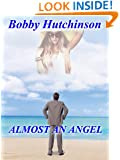 ALMOST AN ANGEL: TIME TRAVEL ROMANCE NOVEL