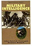 img - for Military Intelligence (Army Lineage Series) book / textbook / text book