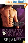 Bound to Break (Men of Honor)