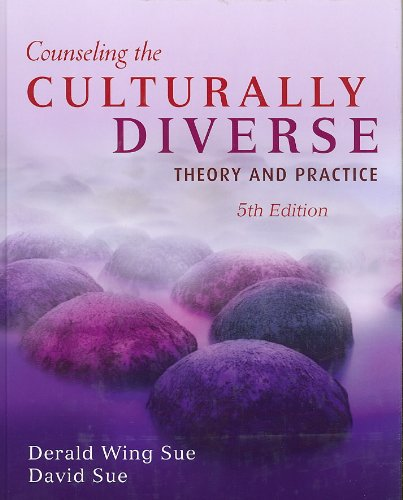 Counseling the Culturally Diverse Theory and Practice 5th...