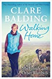 Book - Walking Home: My Family and Other Rambles