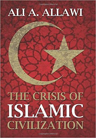 The Crisis of Islamic Civilization written by Ali A. Allawi