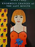 ENORMOUS CHANGES AT THE LAST MINUTE (VIRAGO MODERN CLASSICS)