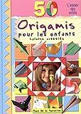 50 origamis pour les enfants...