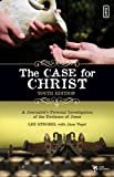 The Case for Christ-Youth Edition: A Journalist's Personal Investigation of the Evidence for Jesus (0310242193) by Strobel, Lee