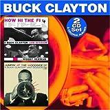 echange, troc Buck Clayton - How Hi the Fi / Jumpin at the Woodside