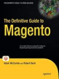 img - for The Definitive Guide to Magento (Expert's Voice in Open Source) book / textbook / text book