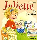 echange, troc Doris Lauer - Mini Juliette Fait un Gateau
