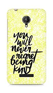 AMEZ you will never regret being kind Back Cover For Micromax Canvas Spark Q380