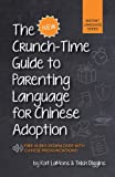 img - for The New Crunch-Time Guide to Parenting Language for Chinese Adoption book / textbook / text book