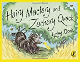 Lynley Dodd Hairy Maclary And Zachary Quack (Hairy Maclary and Friends)