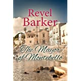 The Mayor of Montebelloby Revel Barker