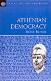 Athenian Democracy: Inside the Ancient World (Inside the Ancient World S.)