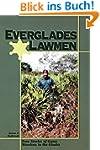 Everglades Lawmen: True Stories of Ga...
