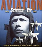 Science et vie, t�moin du si�cle o� tout a chang�, coffret 2 volumes : Aviation, 1913-2001
