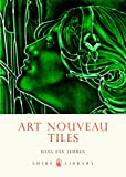 img - for Art Nouveau Tiles (Shire Library) book / textbook / text book