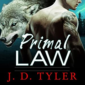 Primal Law: Alpha Pack Series #1 | [J. D. Tyler]