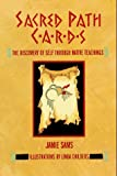 Sacred Path Cards: The Discovery of Self Through Native Teachings (0062507621) by Sams, Jamie