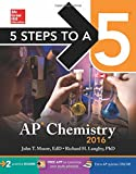 img - for 5 Steps to a 5 AP Chemistry 2016 (5 Steps to a 5 on the Advanced Placement Examinations Series) book / textbook / text book