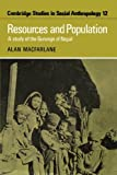 Resources and Population: A Study of the Gurungs of Nepal (Cambridge Studies in Social and Cultural Anthropology) (1107406862) by MacFarlane, Alan