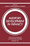 img - for Auditory Development in Infancy (Advances in the Study of Communication and Affect) book / textbook / text book