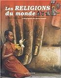 echange, troc Michèle Jarton, Dominique Joly, Colette Kessler, Anne-Marie Lelorrain, Collectif - Les Religions du monde