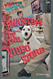 Phantom of the Video Store (Wishbone Mysteries)