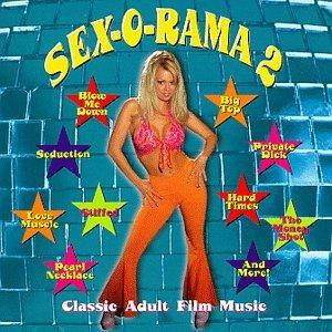 Sex-O-Rama 2: Classic Adult Film Music