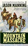 img - for Mountain Massacre book / textbook / text book