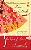 The Year Of Living Famously (Red Dress Ink Novels) (0373250754) by Caldwell, Laura