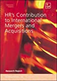 The Cipd HR's Contribution to International Mergers and Acquisitions