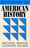 Dictionary of American History (Littlefield, Adams Quality Paperback; No. 124) (0822601249) by Martin, Michael