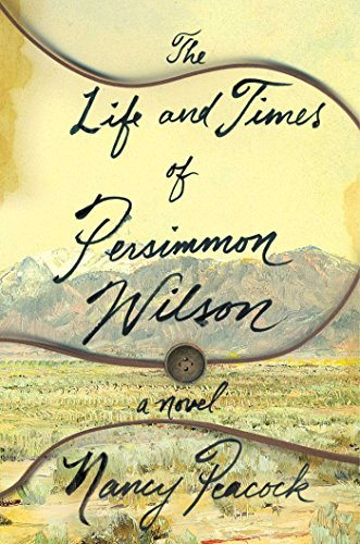 Book Cover: The Life and Times of Persimmon Wilson: A Novel