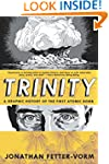 Trinity: A Graphic History of the Fir...