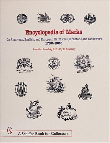 encyclopedia-of-marks-on-american-english-and-european-earthenware-ironstone-stoneware-1780-1980-mak