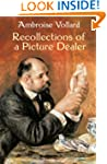 Recollections of a Picture Dealer (Do...