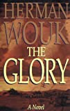 The Glory: A Novel