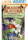 Danger! Wizard at Work! #11 (Dragon Slayers' Academy)