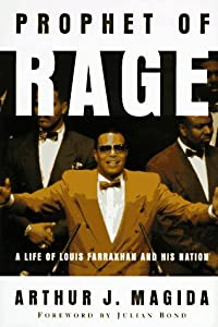 an essay on louise farrakhan the prophet of rage Compiled largely from essays published in such louis farrakhan although mr west hails malcolm x as the prophet of black rage, he.