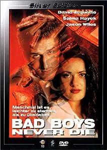 Bad Boys Never Die