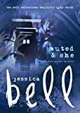 Muted and She: Two Short Stories in Verse (The Bell Collection)
