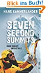 Seven Second Summits: �ber Berge um d...
