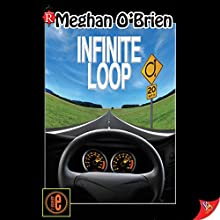 Infinite Loop (       UNABRIDGED) by Meghan O'Brien Narrated by Eva Christensen