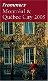 cover of Frommer's Montreal & Quebec City 2005