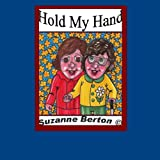 Hold My Handby Suzanne Berton A(c)