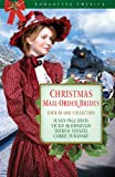 img - for Christmas Mail-Order Brides: Four Mail-Order Brides Travel the Transcontinental Railroad in Search of Love (Romancing America) book / textbook / text book