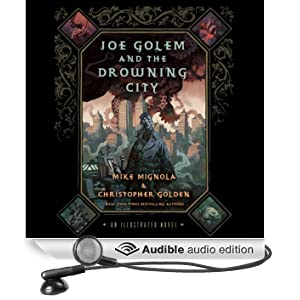 Joe Golem and the Drowning City (Unabridged)