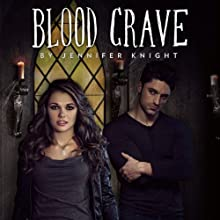 Blood Crave (       UNABRIDGED) by Jennifer Knight Narrated by Rebecca Gibel